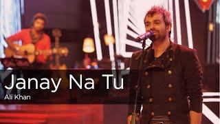 Janay Na Tu, Ali Khan, Episode 1, Coke Studio Season 9