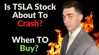 Is Tesla Stock About To Crash? When To Buy?