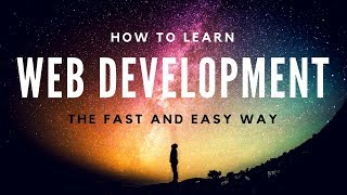 How To Learn Web Development In A Efficient Way