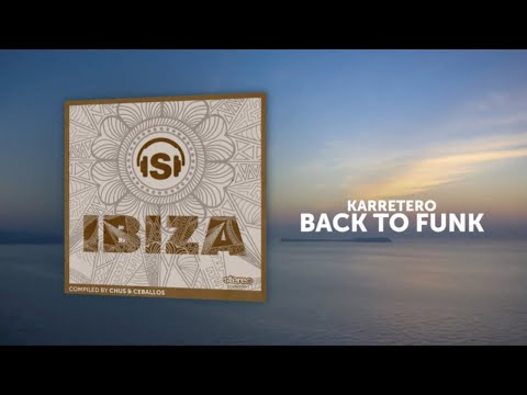 Karretero - Back to Funk - Original Mix