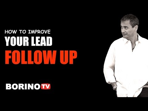 How To Improve Your Lead Follow Up - Borino Real Estate Coaching