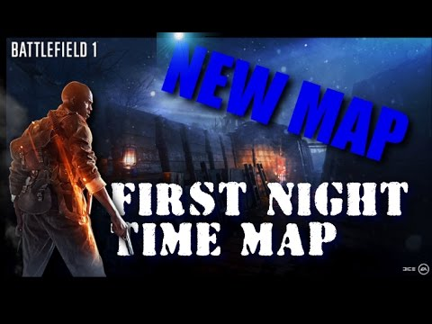 Battlefield 1 NEW FREE NIGHT TIME MAP DLC! Nivelle Nights | ( Release Date )