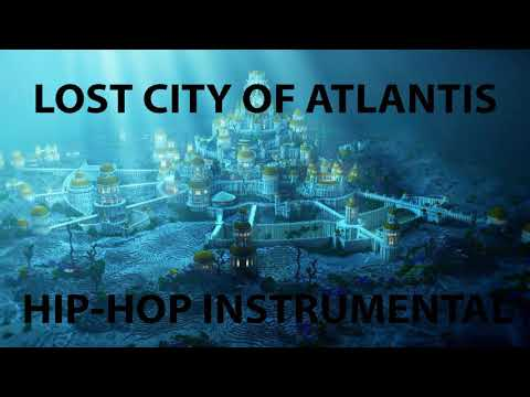 Lost City of Atlantis (Hip Hop Instrumental)