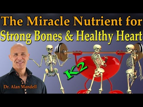 The Miracle Nutrient for Strong Bones (Reverse Osteoporosis) & Healthy Heart - Dr Mandell