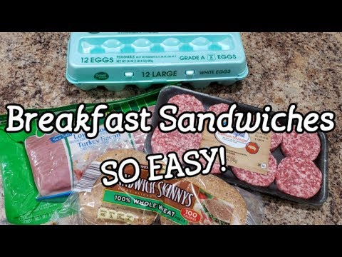 FAST & EASY Breakfast Sandwiches - Sausage, Egg & Cheese - Bacon, Egg & Cheese