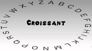 How To Say Or Pronounce Croissant