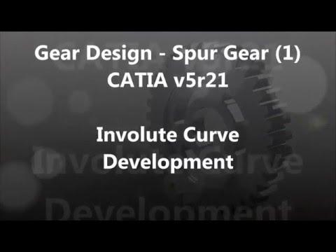 Gear Design - Spur Gear (1) CATIA v5 r21 (involute curve Development)