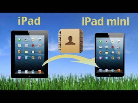 iPad to New iPad Mini (Contacts Transfer): How to Copy iPad Contacts to new iPad:iPad Mini