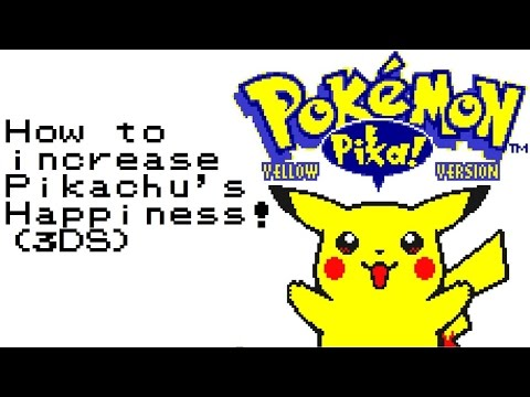 How to Increase Your Pikachu's Happiness | 3DS | Pokemon Yellow