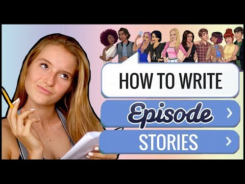 HOW TO WRITE A STORY ON EPISODE APP 2018!!