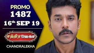 Chandralekha Promo   Episode 1487   Shwetha   Dhanush   Nagasri   Arun   Shyam