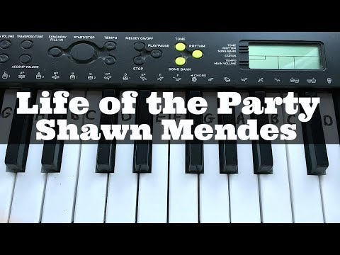 Life of the Party - Shawn Mendes | Easy Keyboard Tutorial With Notes (Right Hand)
