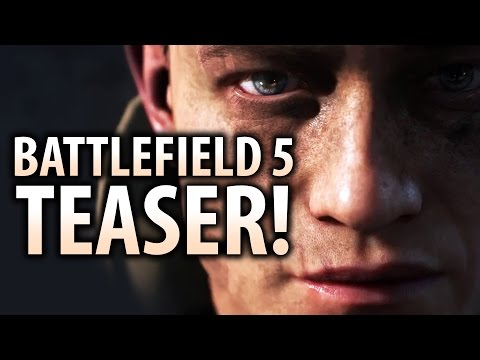 BATTLEFIELD 5 TEASER REVEALED!  BF5 Gameplay Trailer Coming Soon!