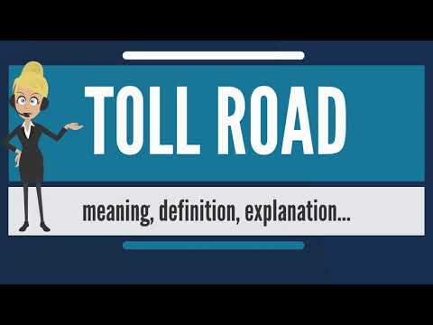 What is TOLL ROAD? What does TOLL ROAD mean? TOLL ROAD meaning, definition & explanation