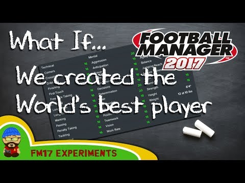 FM17 - What If... we created the best wonderkid in the world? - Football Manager 2017 Experiment