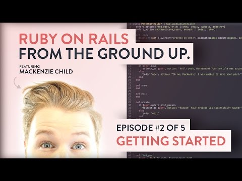 Setting Up Ruby  [ Ruby on Rails from the Ground Up - 2/5 ]