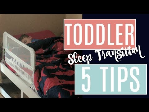 TODDLER SLEEP TRAINING TIPS!! | How to transition from Crib to Toddler Bed