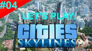 Cities Skylines - S01 E04 - I'M BACK!