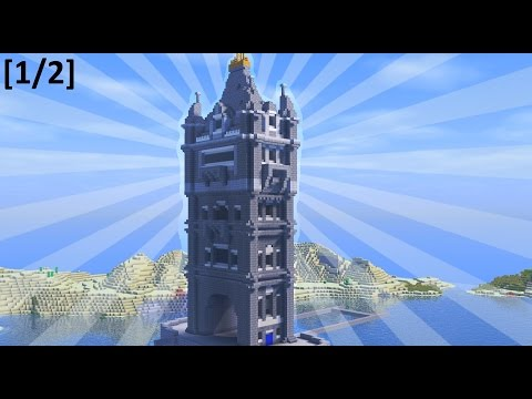 How To Build the TOWER BRIDGE in Minecraft [1/2] (CREATIVE BUILDING)