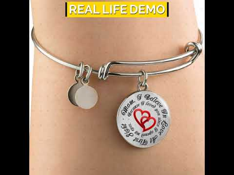 Mom, I Believe In Love At First Sight Bangle