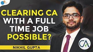 How The Power Of Never Settling Changed My Life | CA CS CMA Nikhil Gupta | Josh Talks