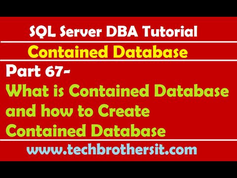 SQL Server DBA Tutorial 67-What is Contained Database and how to Create Contained Database