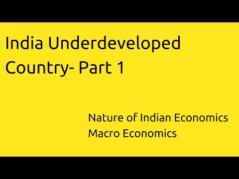 India Underdeveloped Country- Part1 | Indian Economy | CA CPT | CS & CMA Foundation | Class 11