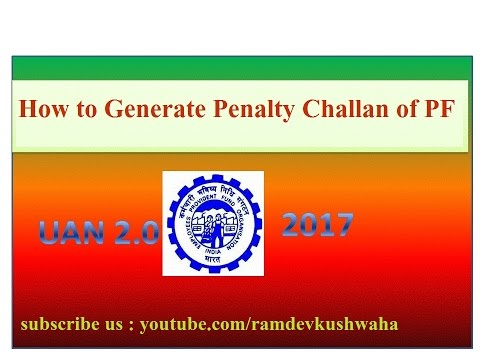 how to generate penalty challan of pf