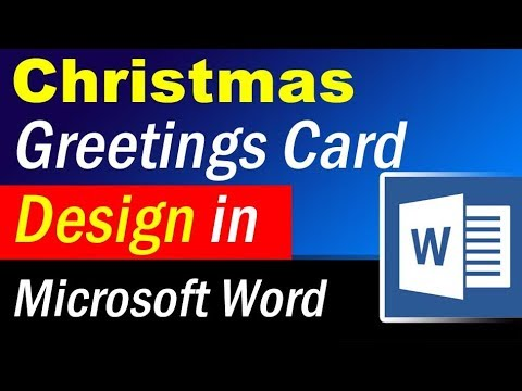 How to design christmas greetings card in MS Word -  Microsoft Word Tutorial