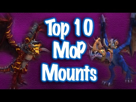 Jessiehealz - Top 10 Mists of Pandaria Mounts (World of Warcraft)
