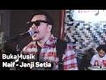 Naif - Janji Setia | BukaMusik