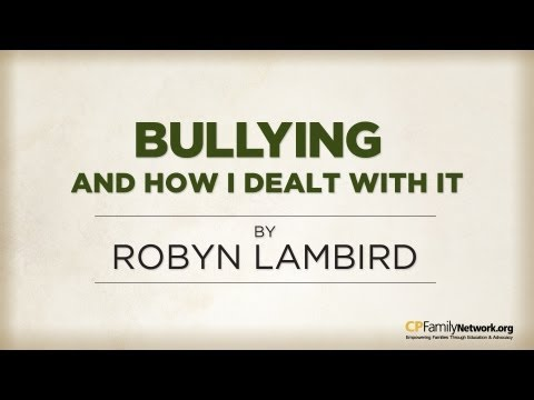 Robyn Lambird: How to Deal with Bullying