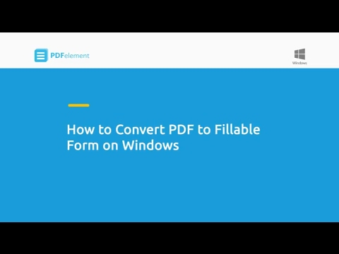 How to Convert PDF to Fillable Form on Windows