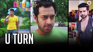 U Turn | Dramebaaz Kalakaar | Aryan Vaid, Hiten Paintal, Vivaan Arora & Shiraz Khan | Aman Baupuri