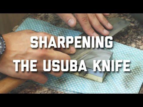 SHARPENING THE USUBA KNIFE (JAPANESE VEGETABLE KNIFE)