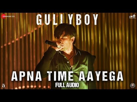 Xxx Mp4 Apna Time Aayega Full Audio Gully Boy Ranveer Singh Amp Alia Bhatt DIVINE Dub Sharma 3gp Sex