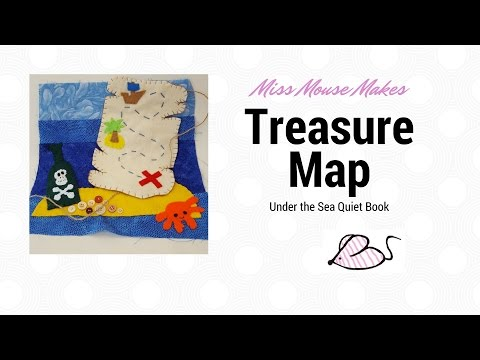 How to make a pirate's treasure map quiet book page