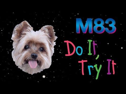 M83 - Do It, Try It (Audio)