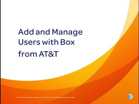 Add and Manage Users with Box from AT&T: AT&T How To Video