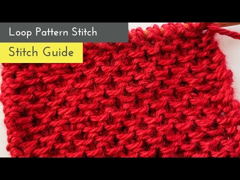 How to Knit Loop Stitch Pattern-Knitting Stitches-Learn to Knit