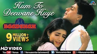 Hum To Deewane Huye -HD VIDEO | Shahrukh Khan & Twinkle Khanna | Baadshah |90