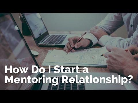How Do I Start a Mentoring Relationship?
