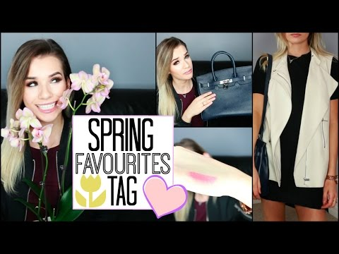 Spring Favourites TAG! Designer Handbag, Fave Lipstick + MORE!