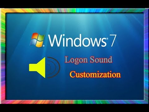 how to customize the logon sound or startup sound in windows 7