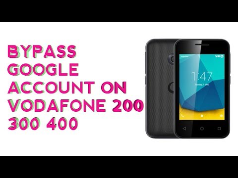 how to bypass google account on vodafone 200 300 696