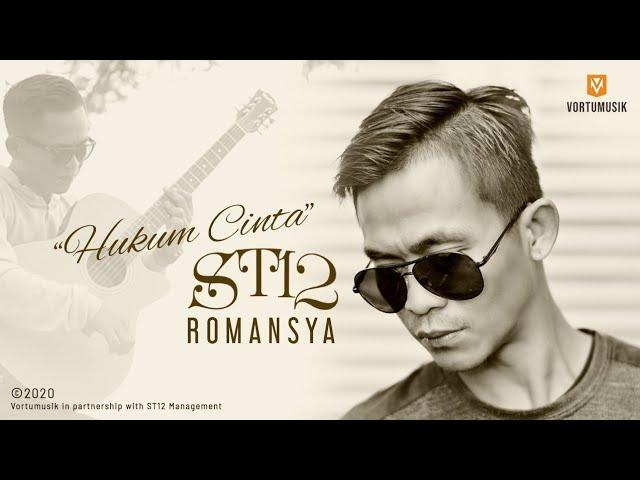 "Download ST12 - ROMANSYA ""HUKUM CINTA"" ( MV OFFICIAL ) MP3 Gratis"