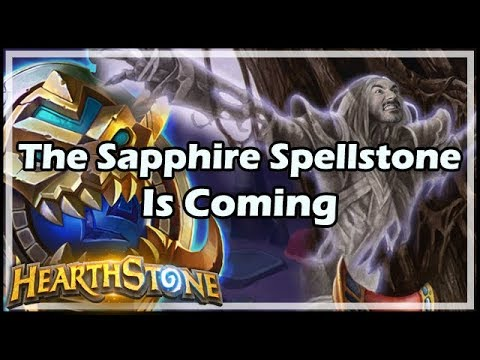 [Hearthstone] The Sapphire Spellstone Is Coming