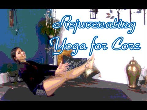 Rejuvenating yoga flow for strong core and back