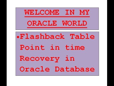 3.ORACLE WORLD - Flashback Table Point in time Recovery in oracle