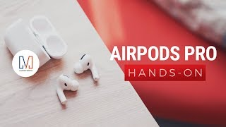 Apple AirPods Pro Unboxing and Hands-on